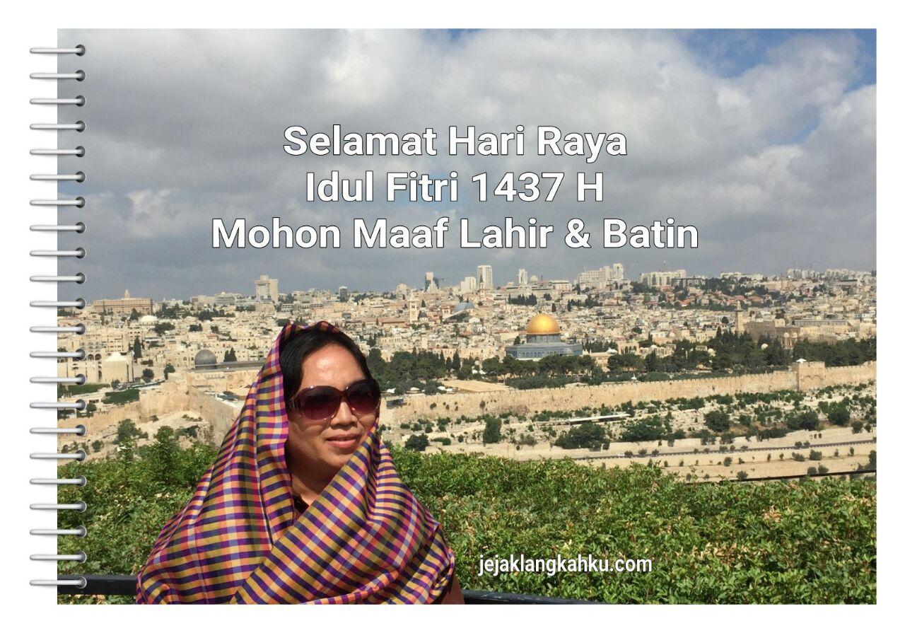 Selamat Hari Raya Idul Fitri 1437 H, Mohon Maaf Lahir & Batin